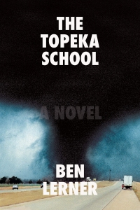 The Topeka School by Ben Lerner Credit: Farrar, Straus and Giroux